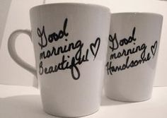 Awwweesss ~ Good morning beautiful & good morning handsome coffee mugs <3