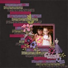 Darling Friends or Sisters Scrapbook Layout...using strips of various scrap papers.