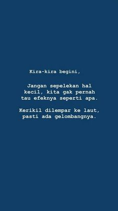 Quotes Lucu, Cinta Quotes, Quotes Galau, Text Quotes, Mood Quotes, Daily Quotes, Life Quotes, Motivational Quotes, Inspirational Quotes