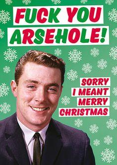 Fuck You Arsehole Rude Christmas Card
