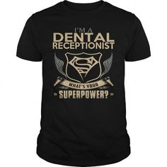 Make this awesome proud Dental Receptionist:  DENTAL RECEPTIONIST as a great gift Shirts T-Shirts for Dental Receptionist