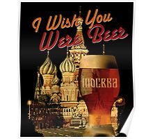 I Wish You Were Beer – Moscow (retro) (Храм Василия Блаженного, Москва) – Poster designed by Andras Balogh