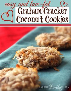 These graham cracker coconut cookies are low fat and so good! They are super easy to whip up as well, you've gotta love cookies with only 4 ingredients. from favfamilyrecipes.com