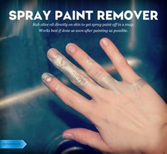 Spray Paint: Crafting can be messy! Don't let the proof stay on your skin for days afterward. Rub olive oil on your hands to remove paint in a snap. #cleaningtip #oliveoil #spraypaint #lifehack