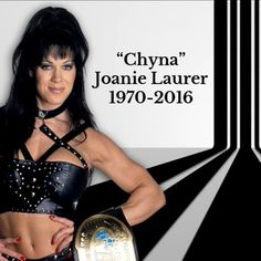 """It is with deep sadness to inform you today that we lost a true icon, a real life superhero. Joanie Laurer aka Chyna, the 9th wonder of the world has passed away. She will live forever in the memories of her millions of fans and all of us that loved her. 4.20.2016"