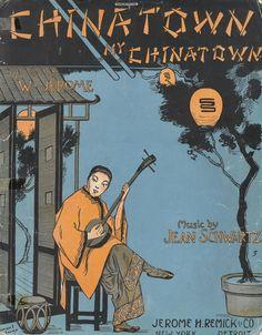 JEAN SCHWARTZ - CHINATOWN, MY CHINATOWN - 1910 - ORIG. MUSIKNOTE
