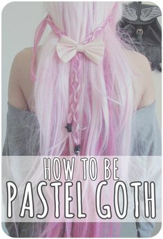 ♡ How to be Pastel Goth - Ultimate Guide ♡ Learn everything about the Pastel Goth style, leggings, pastel hair and much more kawaii stuff!  Read the article right here! http://ninjacosmico.com/how-to-pastel-goth/
