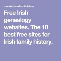 The top 10 free Irish genealogy websites and databases - my independent selection of the very best free online research resources for Irish family history. Free Genealogy Sites, Genealogy Search, Family Genealogy, Free Genealogy Records, Ancestry Records, Genealogy Humor, Genealogy Chart, Ancestry Dna, Family Tree Research