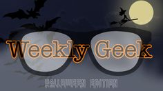 This Weekly Geek is dedicated to one of our favorite holidays - Halloween!  We are going to explore the American traditions mentioned in Chapter 42, A Discovery of Witches. / October 30, 2015