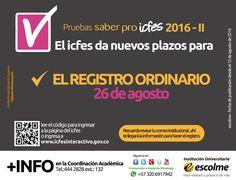 @Escolmeeduco ¡El  ICFES informa que el nuevo plazo para realizar el Registro Ordinario es hasta el 26 de Agosto!