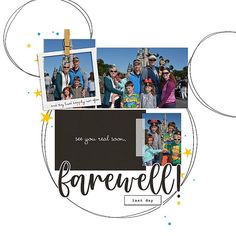 Farewell - Goodbye Disney digital scrapbooking layout using the Project Mouse (See Ya Real Soon) by Britt-ish Designs and Sahlin Studio Pocket Page Scrapbooking, Digital Scrapbooking Layouts, See Ya, Disney Vacations, Photo Book, Ss, Creative, Projects, Cards