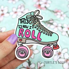 Roller Derby Sticker, 90s Vinyl Sticker, Roller Skates Sticker, Laptop Decal, Athletic Vinyl Sticker, How I Roll Sticker, Punny, Funny Gift by TurtlesSoup on Etsy https://www.etsy.com/listing/509375918/roller-derby-sticker-90s-vinyl-sticker