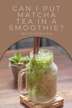Tea Benefits, Health Benefits, Iced Tea Recipes, Healthy Smoothies, Drinking Tea, Matcha, How To Stay Healthy, Herbalism, Mason Jars