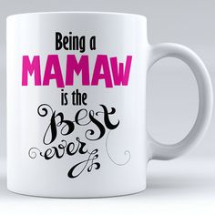 Personalized Being A Grandma Is The Best Ever Ceramic Mug