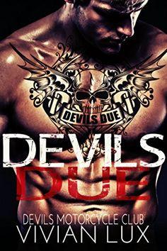 The Devil's Due (Outlaw Biker Motorcycle Club Steamy Romance) by Vivian Lux http://www.amazon.com/dp/B012TZQHJG/ref=cm_sw_r_pi_dp_bc1Vvb1PP5NG2