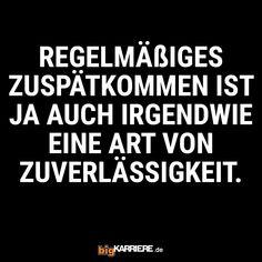 #stuttgart #mannheim #trier #köln #mainz #ludwigshafen #koblenz #regelmäßig #spät #unpünktlich #art #zuverlässig #spaß #fun #lol #sprüche