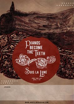 Pianos Become The Teeth Tour