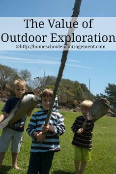 Outdoor Exploration - Giving our children freedom to learn and explore in the great outdoors.