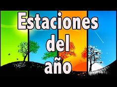 Las Estaciones del Año - Videos Educativos para Niños ♫ Divertido para aprender # - YouTube