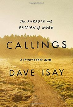 Callings: The Purpose and Passion of Work (A StoryCorps Book) by Dave Isay http://www.amazon.com/dp/1594205183/ref=cm_sw_r_pi_dp_u0Ocxb0M0JDR0