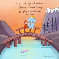 Ion all things of nature there is something of the marvelous Tiny Buddha, Little Buddha, Buddha Buddha, Kahlil Gibran, Yoga Quotes, Life Quotes, Zen Quotes, Spirit Quotes, Smiley Quotes