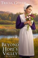 Beyond Hope's Valley...coming April 2012. I already know it'll be good since I read the first two. YAY!