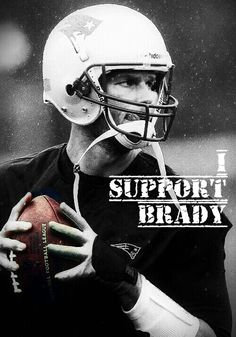 I Support Brady - edit by me, Lynn