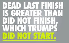 Dead last is greater than did not finish, which trumps did not start.