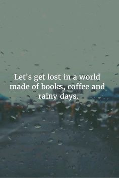 Most popular tags for this image include: book, coffee, rain, quote and lost