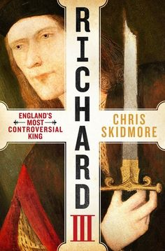 """Read """"Richard III England's Most Controversial King"""" by Chris Skidmore available from Rakuten Kobo. From acclaimed historian Chris Skidmore comes the authoritative biography of Richard III, England's most controversial k. King Book, King A, King Henry, Henry Viii, English Monarchs, Plantagenet, King Richard, British History, Asian History"""