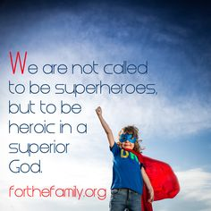 We have the privilege of showing our children the greatest hero who ever lived... GREAT post!!