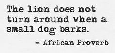 African proverb.