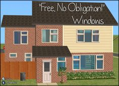 "Mod The Sims - ""Free, No Obligation!"" Window Set"