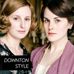 Downton Abbey Hair and Makeup Secrets