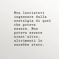 Non lasciatevi incantare. Zen Quotes, Small Quotes, Book Quotes, Words Quotes, Motivational Quotes, Sayings, Italian Quotes, Healing Words, Something To Remember
