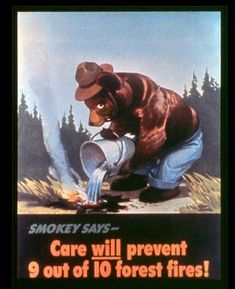 Smokey Bear's first appearance on a Forest Fire Prevention campaign poster, released on August 9, 1944