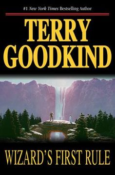 The Sword of Truth Series by Terry Goodkind