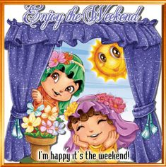 Have a nice weekend with your friends or family with this ecard. Free online Enjoy The Weekend Ecard For You ecards on Everyday Cards Morning Hugs, Good Morning Saturday, Good Morning Ladies, Morning Wish, Good Morning Quotes, Blessed Weekend Images, Happy Weekend Quotes, Weekend Gif, Hello Weekend