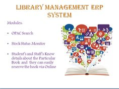 Palpap Inspro Plus    Library management System manages the OPAC Search and Stock Status Monitor, Using In this system Student's and Staff's Know details about the Particular Book so that they can easily reserve the book via Online.