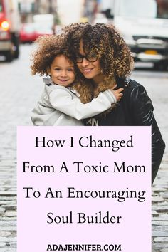 How I Changed From A Toxic Mom To An Encouraging Soul Builder,Positive parenting - Parenting interests Parenting Toddlers, Kids And Parenting, Parenting Hacks, Parenting Strong Willed Child, Laura Lee, Baby Discipline, Positive Discipline, Mother's Day Activities, Children Activities