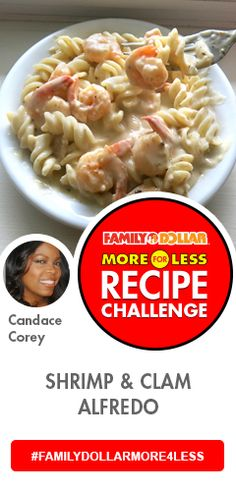 Family Dollar More for Less Recipe Challenge. This looks & sounds yummy!! I love Alfredo anything!! I might have to pass on the clams but bring on the shrimp!!