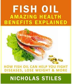 Fish Oil Amazing Health Benefits Explained: How Fish Oil Can Help You Fight Diseases, Lose Weight & Healthy Habits, Get Healthy, Healthy Life, Healthy Living, Healthy Skin, Natural Cures, Natural Health, Health And Wellness, Health Tips