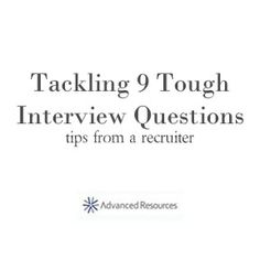 Tackling tough interview questions