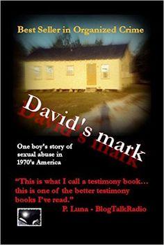 Amazon.com: David's mark: A Boy's Story of Abuse in America eBook: DeWayne Watts: Kindle Store
