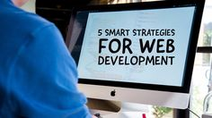 5 Smart Strategies For Website Development