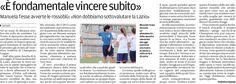 """SCRIVOQUANDOVOGLIO: """"E' FONDAMENTALE VINCERE SUBITO"""" (22/09/2012)"""