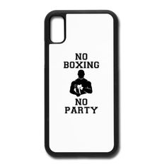 NO BOXING NO PARTY - iPhone X/XS Case #mmashirts #mmatshirt #mmahoodie  #jiujitsu #bjj #brazilianjiujitsu #mma #judo  #martialarts #mixedmartialarts  #caps #hats #mensfashion  #womensfashion #rolling #roll #wrestling #muaythai #boxing #boxingTshirt #karate #kickboxing #legend