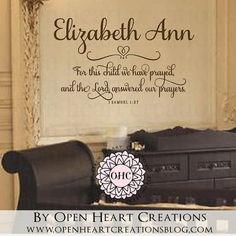 Frame and use as guest book. For This Child We Have Prayed Wall Decal by openheartcreations