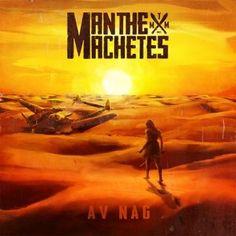 Man The Machetes e o segundo álbum,