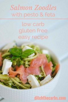 Healthy salmon zoodles with pesto and feta. Clean eating at its best. Low carb and gluten free.   ditchthecarbs.com